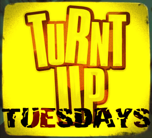 turnt up tuesdays